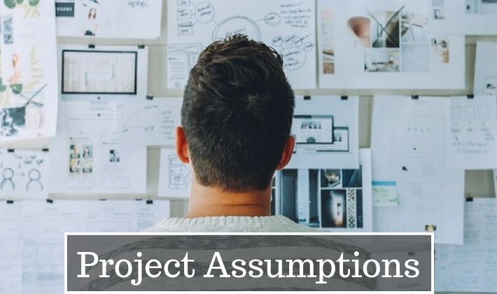 assumptions in project management