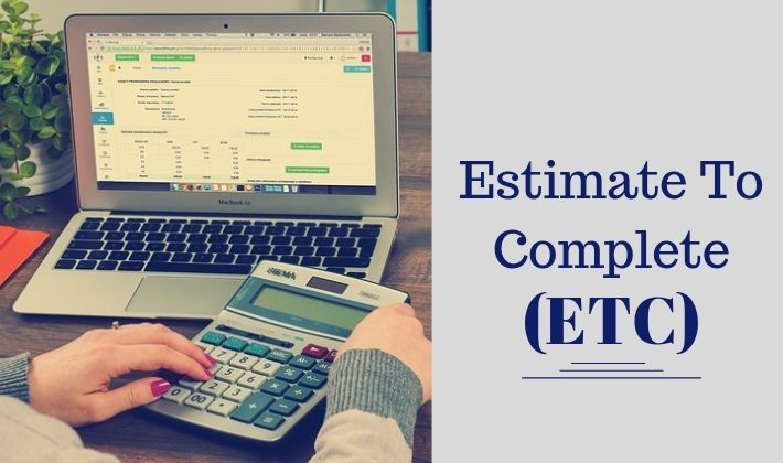 estimate to complete etc