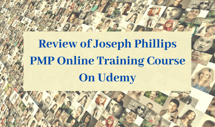 joseph phillips pmp training course review udemy